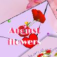August Flowers To Carry My...