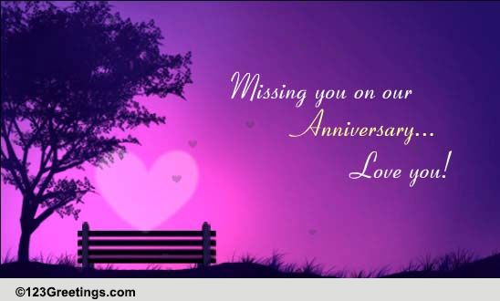 Missing You On Our Anniversary Free Happy Anniversary