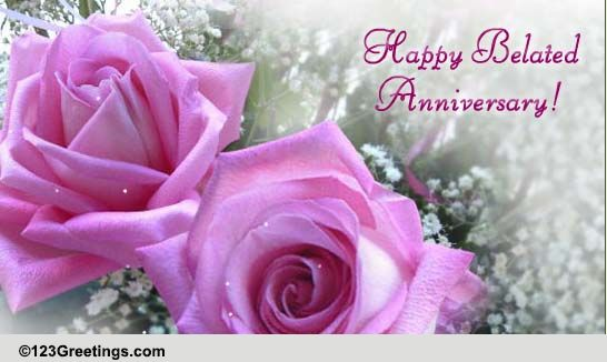Belated wedding anniversary wishes a late wish