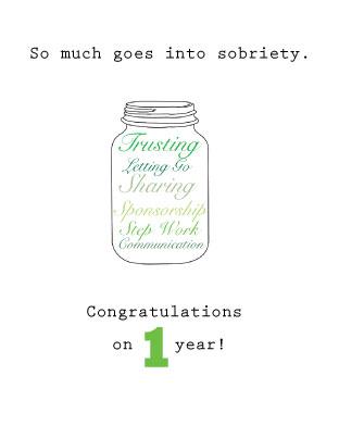 Happy Sober Anniversary (1 Year).