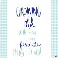 Growing Old With You Is My Favorite...
