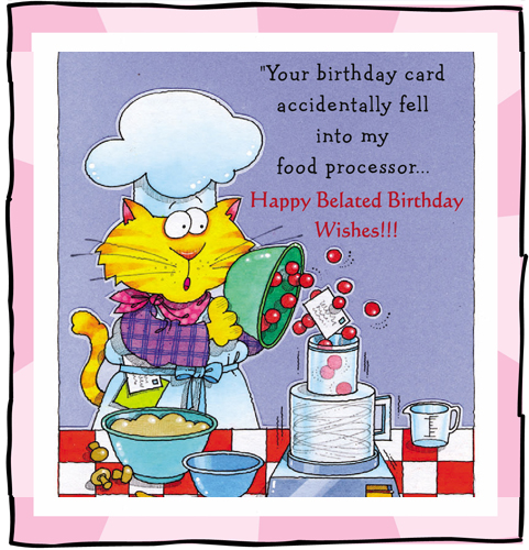 Funny Belated Birthday Wishes Ecard For Your Close Friends Family Members