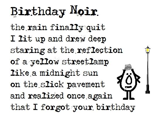 Birthday Noir Belated Birthday Poem Free Belated Birthday Wishes