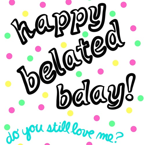 Happy Belated Birthday Confetti Free Belated Wishes eCards – 123 Greetings Belated Birthday