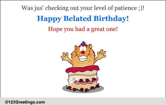 a much awaited belated birthday wish  free belated