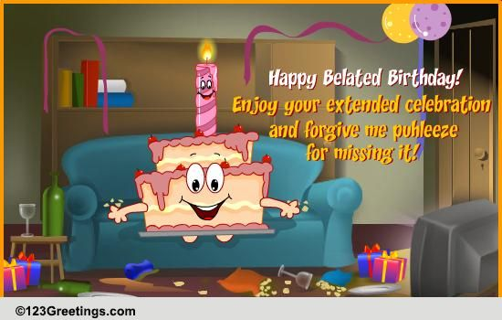 An Extended Celebration Free Belated Birthday Wishes