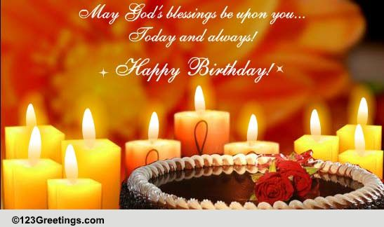 May God S Blessings Be Upon You Free Birthday Blessings