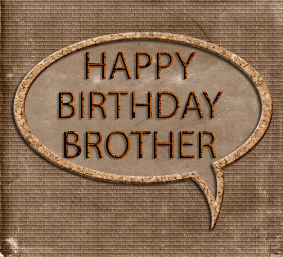 Happy Birthday Brother. Masculine Brown.
