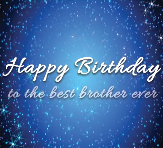 To The Best Brother In The World. Free For Brother