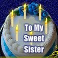 Wishes For A Wonderful Sister!