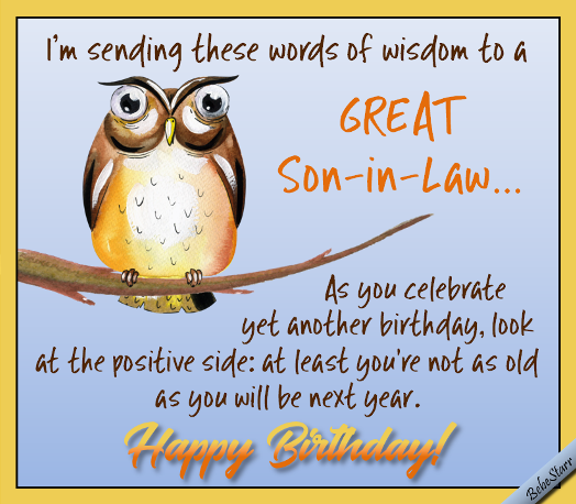 Words Of Wisdom To Humor Your Son In Law On His Birthday