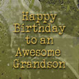 Home : Birthday : Extended Family - Happy Birthday Grandson...