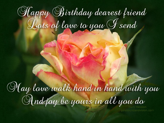 Happy Birthday Dearest Friend Free Flowers eCards Greeting Cards – Happy Birthday Cards for a Friend