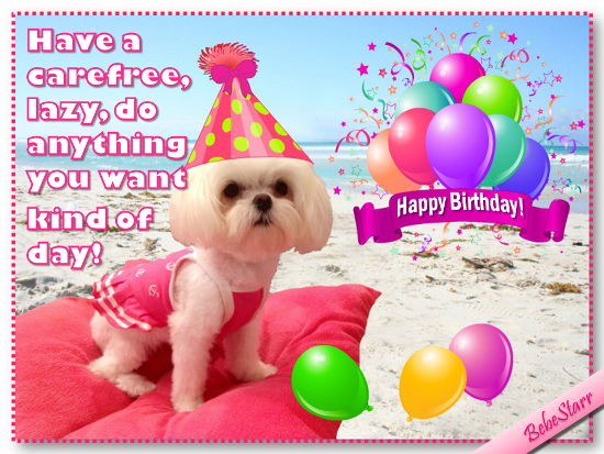 Have A Carefree Birthday Free Just for Her eCards Greeting Cards – Birthday Cards for Her Free