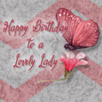 Birthday For A Lovely Lady.