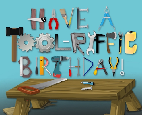Have A Tool-riffic Birthday.