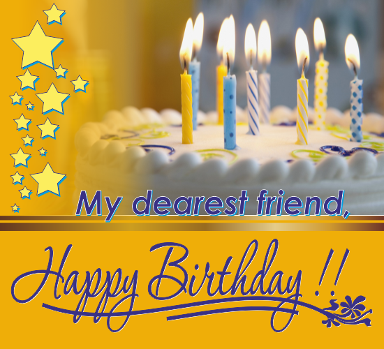Happy Birthday Friend Free For Best Friends ECards Greeting