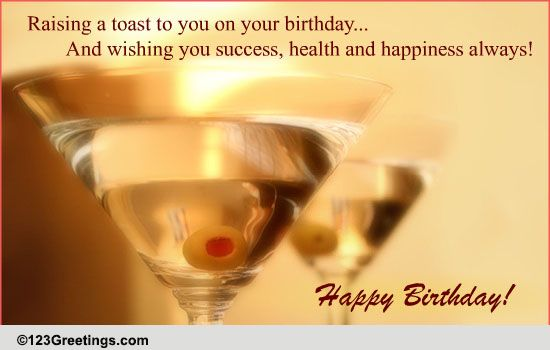happy birthday toast Birthday Toast For Friend! Free For Best Friends eCards, Greeting  happy birthday toast