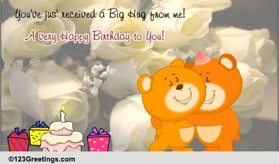 a big hug from me free for your friends ecards, greeting cards, Birthday card