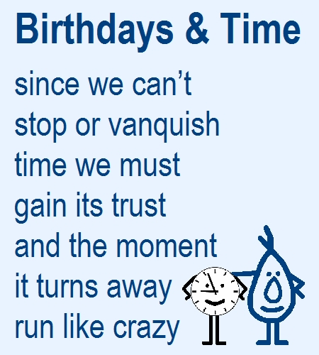 Birthdays Time A Birthday Poem Free Funny Birthday Wishes