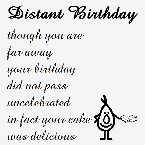 Funny Birthday Wishes Poems Write Birthday Card Funny: Distant Birthday. A Funny Birthday... Free Funny Birthday