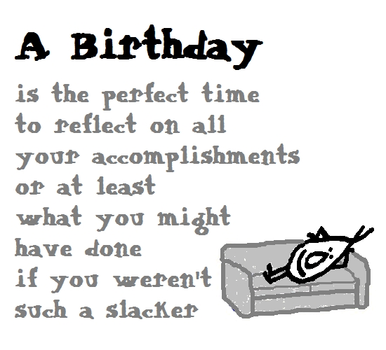 A Funny Birthday Poem. Free Funny Birthday