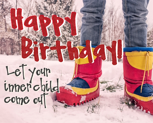 Let Your Inner Child Come Out Free Funny Birthday Wishes