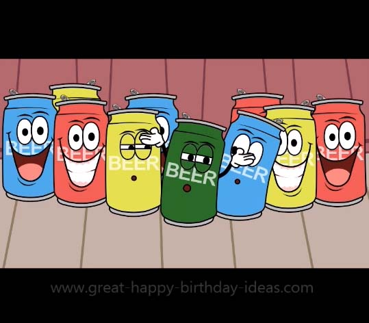 Beer Can Birthday Choir! Free Funny Birthday Wishes ECards