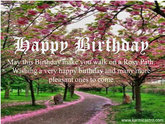Happy Birthday Wish For  A Rosy Path.