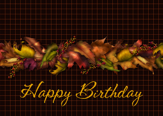 Happy Birthday Fall Season Theme Free Happy Birthday Ecards 123 .