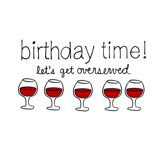 Let S Get Overserved Free Happy Birthday Ecards Greeting