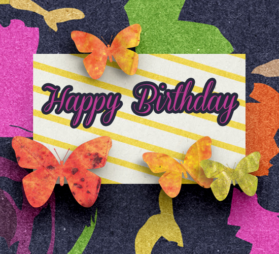 Happy Birthday Butterflies Free ECards Greeting Cards