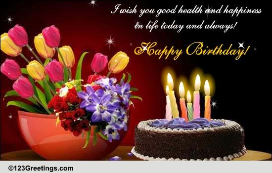 wish you health and happiness. free happy birthday ecards, Greeting card