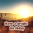 Have A Bright Birthday.