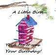 A Little Birdie Told Me...