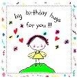 Big Birthday Hugs For You.