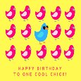 Happy Birthday To One Cool Chick!