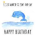 Happy Birthday Dolphin.