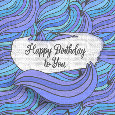 Happy Birthday To You Purple Waves.