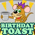 Mouse Birthday Toast.
