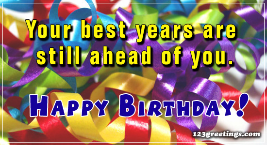 Your Best Years Are...