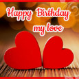 Home : Birthday : Happy Birthday Images - Happy Birthday My Love!