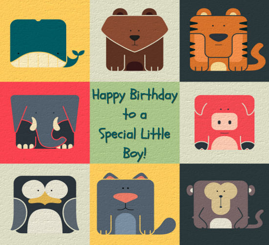 Happy Birthday To Special Little Boy. Free For Kids ECards