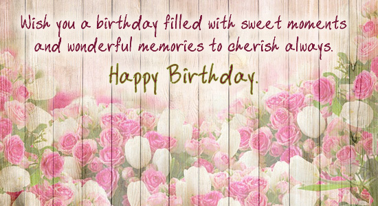 Sweet Moments For You Free Happy Birthday Messages Ecards