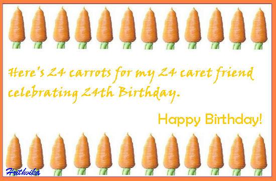 Twenty Four Carrots.
