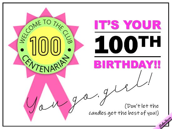 Centenarian Birthday. Free Milestones ECards, Greeting