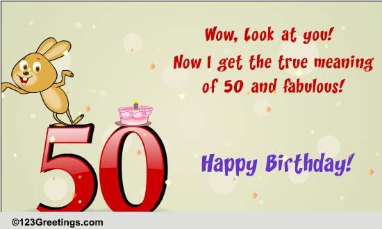 50 And Fabulous Free Milestones Ecards Greeting Cards