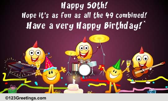 have a happy 50th  free milestones ecards  greeting cards