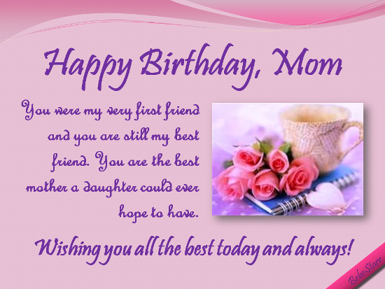 Happy Birthday Mom, My Best Friend!