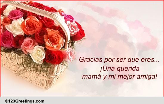 Spanish Quotes For Mom B'day Wish For Mom in Spanish